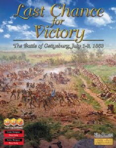 Last Chance For Victory : The Battle of Gettysburg, July 1-3, 1863